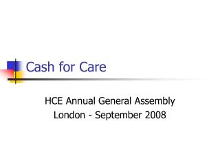 Cash for Care