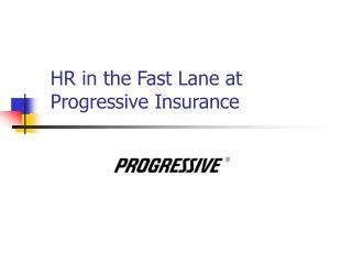 HR in the Fast Lane at Progressive Insurance