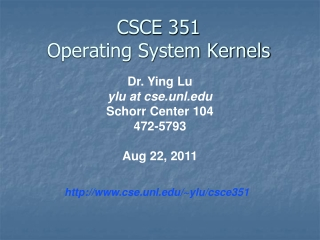 CSCE 351 Operating System Kernels