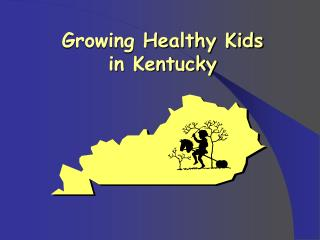 Growing Healthy Kids  in Kentucky