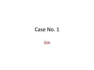 Case No. 1