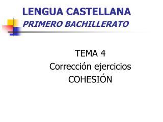 LENGUA CASTELLANA  PRIMERO BACHILLERATO