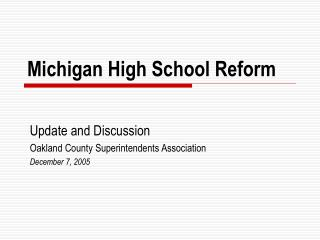 Michigan High School Reform