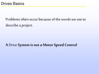 Drives Basics