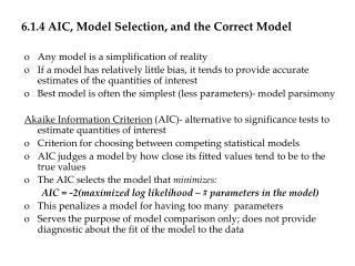 6.1.4 AIC, Model Selection, and the Correct Model