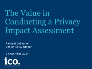 The Value in Conducting a Privacy Impact Assessment