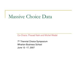 Massive Choice Data