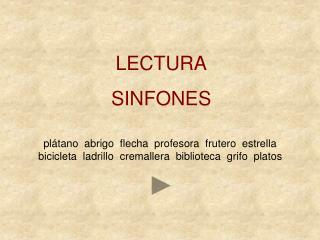 LECTURA SINFONES