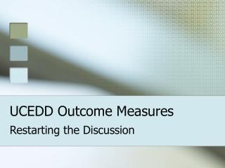 UCEDD Outcome Measures
