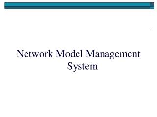 Network Model Management System