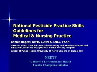 National Pesticide Practice Skills Guidelines for  Medical & Nursing Practice