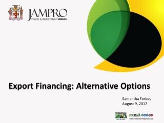 Export Financing: Alternative Options