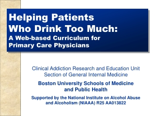 Helping Patients          Who Drink Too Much: A Web-based Curriculum for  Primary Care Physicians