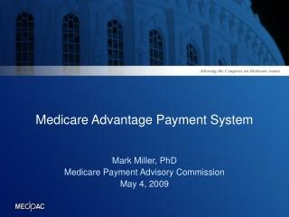 Medicare Advantage Payment System