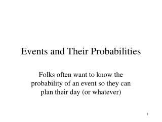 Events and Their Probabilities