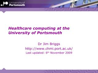 Healthcare computing at the University of Portsmouth