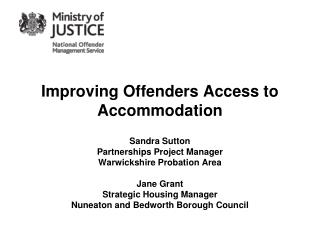 Improving Offenders Access to Accommodation