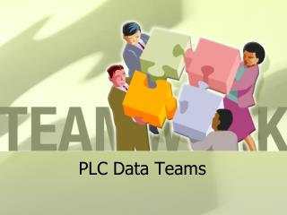 PLC Data Teams