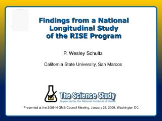 Findings from a National Longitudinal Study  of the RISE Program