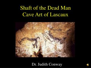 Shaft of the Dead Man Cave Art of Lascaux