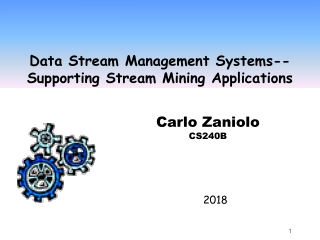 Data Stream Management Systems--Supporting Stream Mining Applications