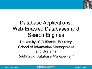 Database Applications: Web-Enabled Databases and Search Engines