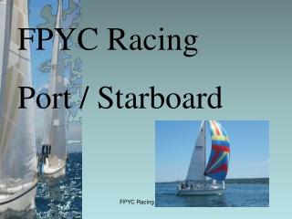 FPYC Racing  Port / Starboard
