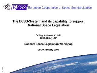 The ECSS-System and its capability to support National Space Legislation