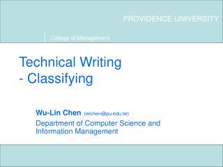 Technical Writing - Classifying