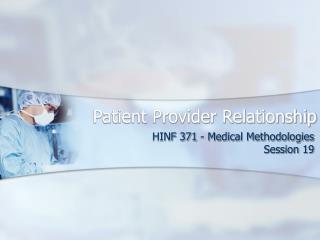 Patient Provider Relationship