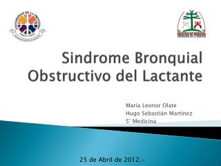 Sindrome  Bronquial Obstructivo del Lactante