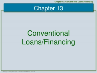 Conventional  Loans/Financing
