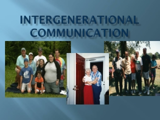 Intergenerational Communication