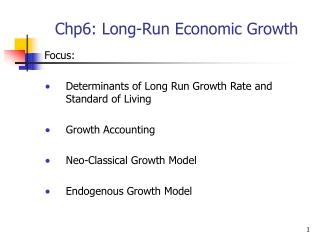 Chp6: Long-Run Economic Growth