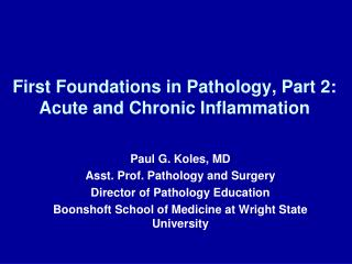 First Foundations in Pathology, Part 2:  Acute and Chronic Inflammation
