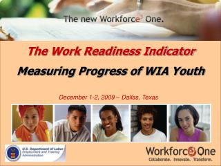 The Work Readiness Indicator Measuring Progress of WIA Youth