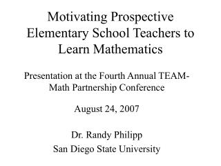 Motivating Prospective Elementary School Teachers to Learn Mathematics