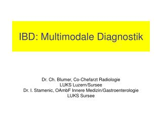 IBD: Multimodale Diagnostik