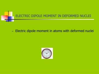 ELECTRIC DIPOLE MOMENT IN DEFORMED NUCLEI