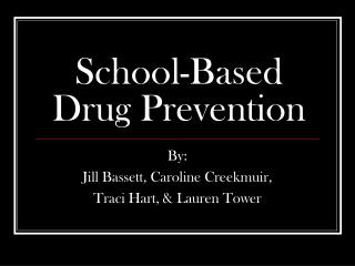 School-Based Drug Prevention