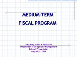 MEDIUM-TERM  FISCAL PROGRAM