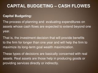 CAPITAL BUDGETING – CASH FLOWES Capital Budgeting: