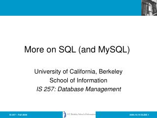 More on SQL (and MySQL)
