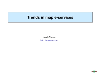 Trends in map e-services