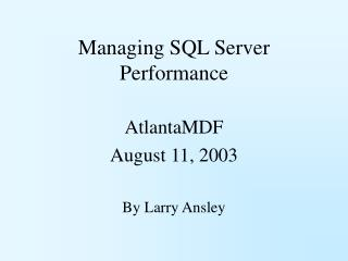 Managing SQL Server Performance
