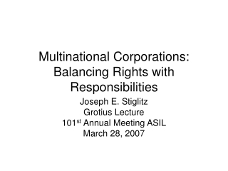 Multinational Corporations: Balancing Rights with Responsibilities