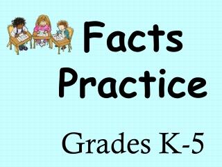 Facts Practice Grades K-5