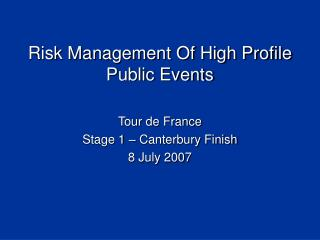 Risk Management Of High Profile Public Events