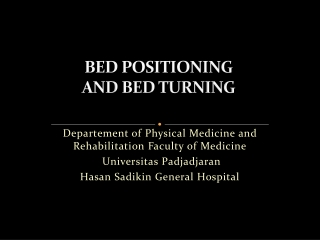 BED POSITIONING  AND  BED TURNING