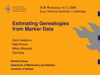 Estimating Genealogies from Marker Data